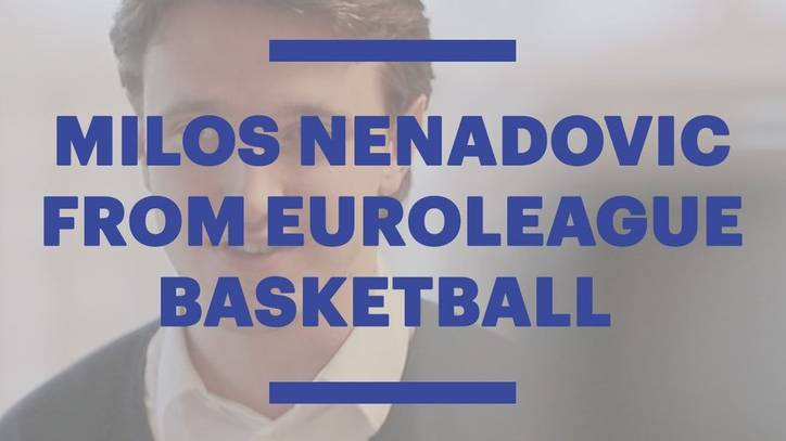Alumnus Milos Nenadovic about Turkish Airlines EuroLeague