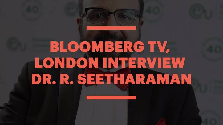 Bloomberg TV, London: An Interview with Dr. R. Seetharaman