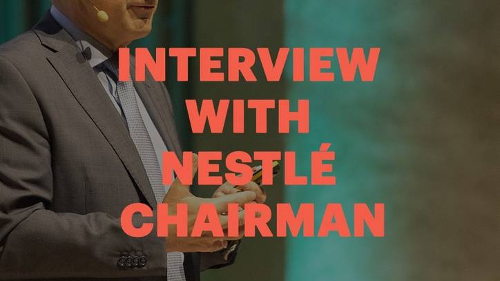 Interview with Nestlé Chairman