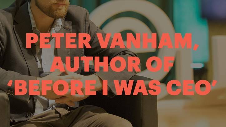 Peter Vanham author of  'Before I was CEO'