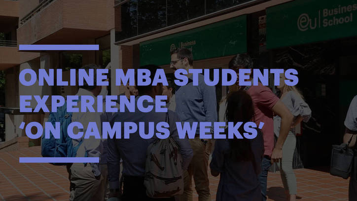 EU's Online MBA Students Experience 'On Campus Weeks' in Barcelona, Munich and Geneva