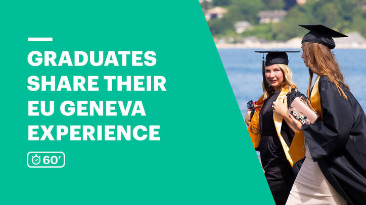 Graduates Share Their EU Geneva Experience
