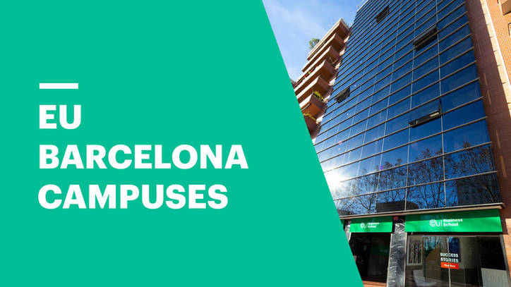 Explore EU Business School's Barcelona Campuses
