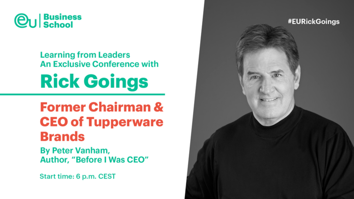 Learning From Leaders - Rick Goings, Former Chairman and CEO of Tupperware Brands