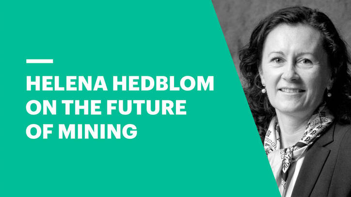 Helena Hedblom on The Future of Mining