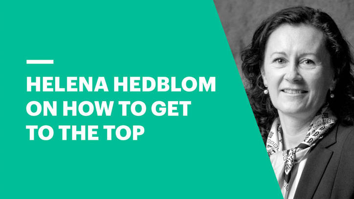 Helena Hedblom - How to Get to the Top