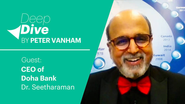 Deep Dive with Dr. R. Seetharaman, CEO of Doha Bank