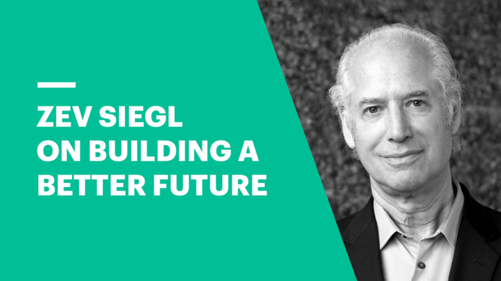 Zev Siegl on Building a Better Future