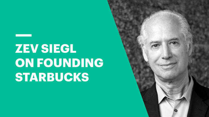Zev Siegl on Founding Starbucks | EU Business School
