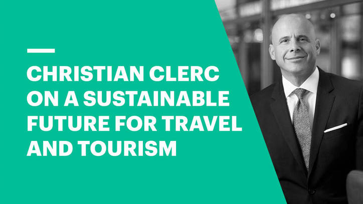 Christian Clerc on a Sustainable Future for Travel and Tourism