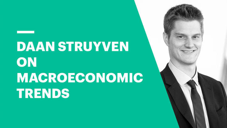 Daan Struyven on Macroeconomic Trends