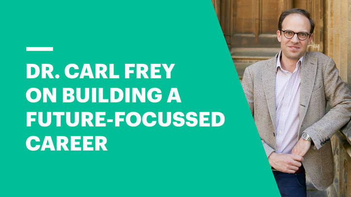 Dr. Frey on Building a Future-Focussed Career