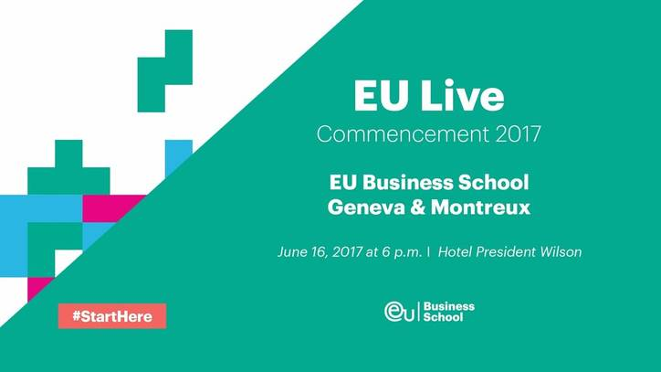 EU Live: EU Switzerland Commencement Ceremony 2017