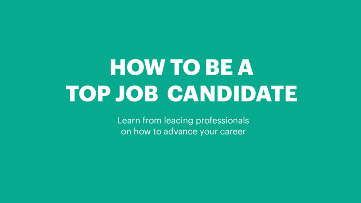 How To Be the Candidate That Gets the Job