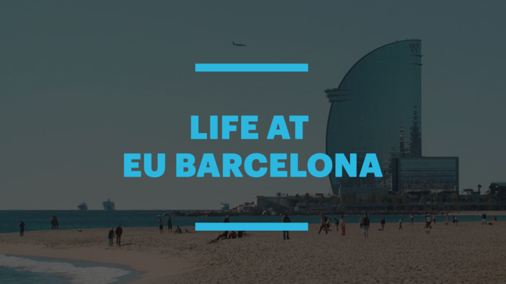 Why study in Spain - Life at EU Business School Barcelona