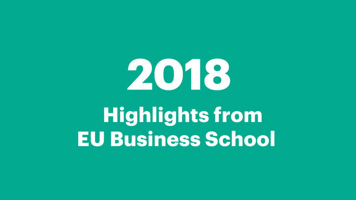 EU Business School 2018 Highlights