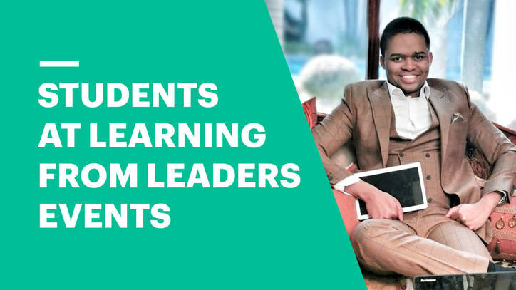 Why students should attend Learning From Leaders events